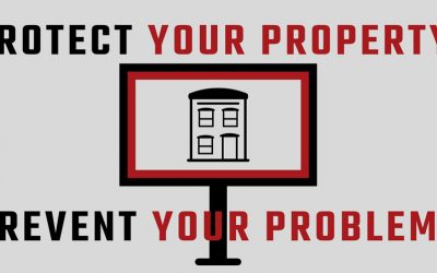 Protect your property, prevent your problems