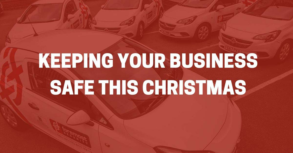 Keeping your business safe this christmas