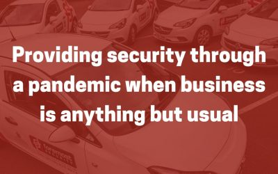 Providing security through a pandemic when business is anything but usual