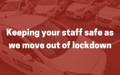 Keeping your staff safe as we move out of lockdown