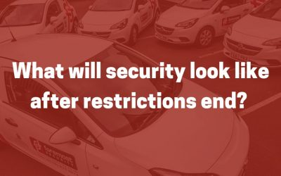 What will security look like after restrictions end?