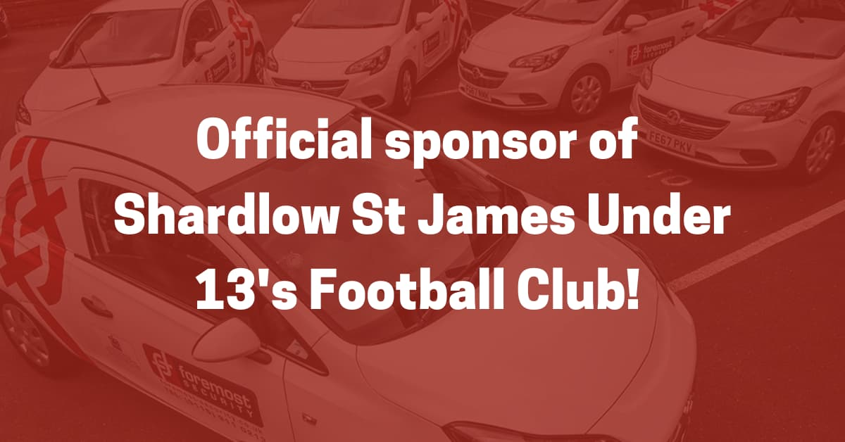 Here at Foremost Security, we are proud to announce that we are the official sponsor of Shardlow St James Under 13's Football Club